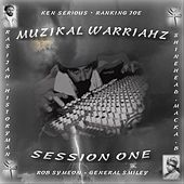 Muzikal Warriahz-Session One by Various Artists