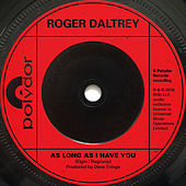As Long As I Have You by Roger Daltrey