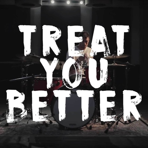 Treat You Better by Curricé