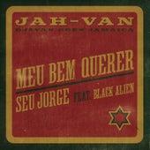 Meu Bem Querer (JAH-VAN) by Bid