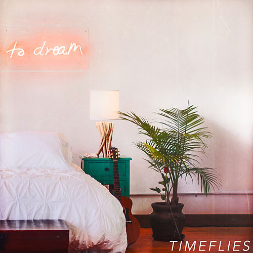 To Dream de Timeflies