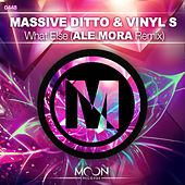 What Else feat. Caro (Ale Mora Remix) von Massive Ditto