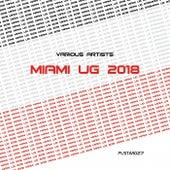 UG Miami 2018 by Various Artists