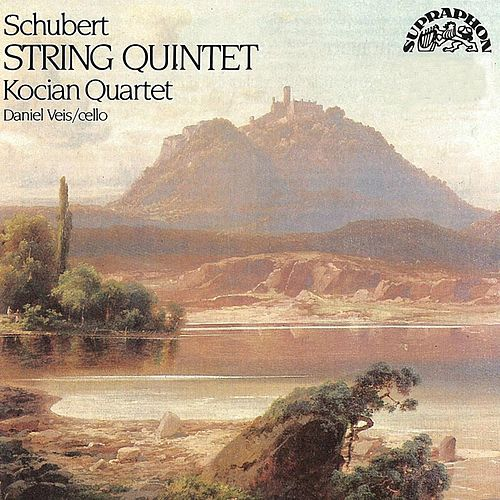 Schubert: String Quintet by Kocian Quartet
