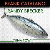 Tuna Town de Randy Brecker