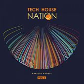 Tech House Nation, Vol. 6 by Various Artists