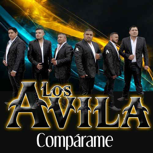 Compárame by Avila