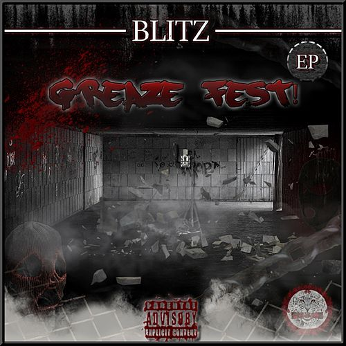 Greaze Fest by Blitz