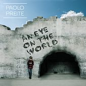 An Eye on the World fra Paolo Preite
