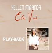 Ele Virá (Playback) von Hellen Miranda