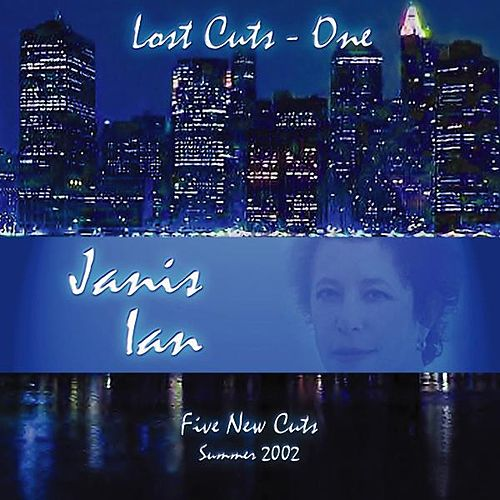 Lost Cuts 1 [5 Songs for 9-11] by Janis Ian