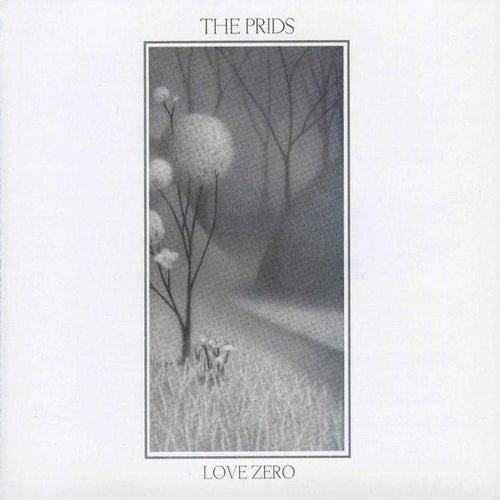 Love Zero by The Prids