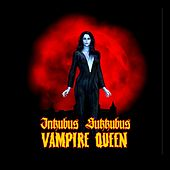 Vampire Queen von Inkubus Sukkubus