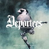 Under The Pavement -The Beach by Deportees