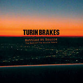 Bottled At Source - The Best Of The Source Years de Turin Brakes