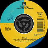 Roam [Edit] / Bushfire [Digital 45] de The B-52's