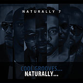 Cool Grooves...Naturally by Naturally 7