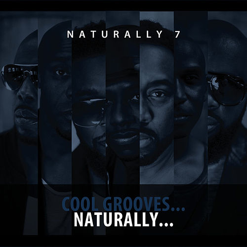 Cool Grooves...Naturally von Naturally 7