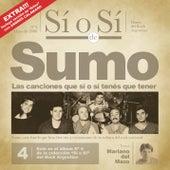 Sí o Sí - Diario del Rock Argentino - Sumo de Sumo