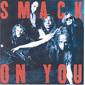 On You by Smack
