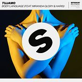 Body Language (feat. Miranda Glory & Haris) (Club Mix) by Tujamo