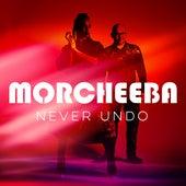 Never Undo de Morcheeba