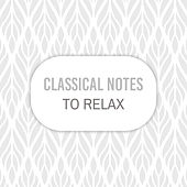 Classical Notes to Relax von Classical Sounds Solution