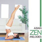 Asian Zen Melodies by Yoga Music