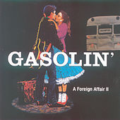 A Foreign Affair 2 by Gasolin'