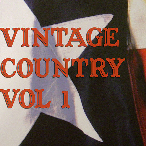 Vintage Country Vol 1 by Various Artists