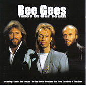 Tales Of Our Youth de Bee Gees