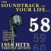 Sountrack To Your Life 1958 by Various Artists