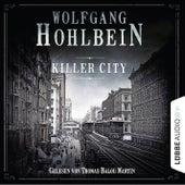 Killer City (Gekürzt) von Wolfgang Hohlbein