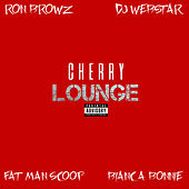 Cherry Lounge (feat. Ron Browz, Fatman Scoop & Bianca Bonnie) von Webstar