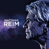 Meteor von Matthias Reim