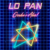 Gordon's Alive! by Lo-Pan