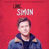 Love, Simon (Original Motion Picture Soundtrack) di Various Artists