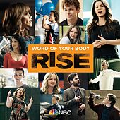 Word Of Your Body (feat. Auli'i Cravalho & Damon J. Gillespie) (Rise Cast Version) by Rise Cast
