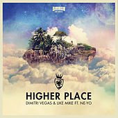 Higher Place de Dimitri Vegas & Like Mike