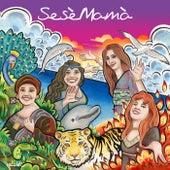 SesèMamà by SesèMamà