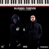 BlaxkRo Forever by BlaxkRo