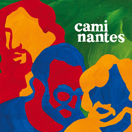 Caminantes by Los Caminantes