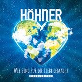 Wir sind für die Liebe gemacht (Deluxe Edition) von Various Artists