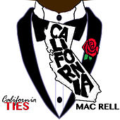 Cali Ties Pt. 2 by Mac Rell