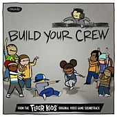 Build Your Crew (From The Floor Kids Original Game Soundtrack) von Kid Koala