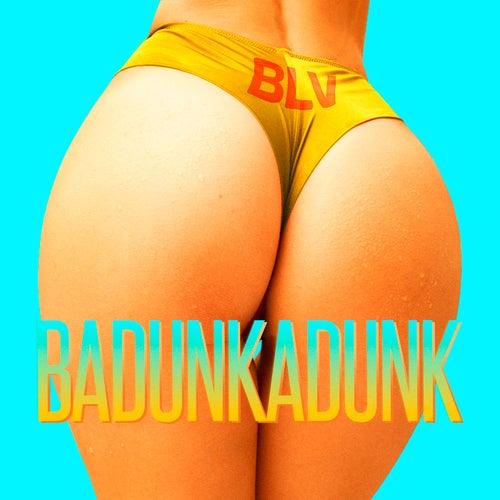 Badunkadunk by Blv