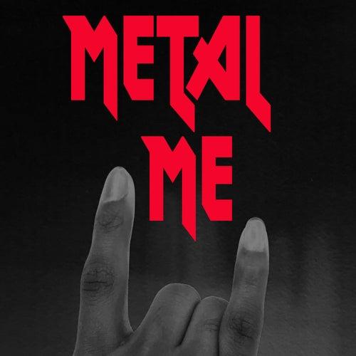 Metal Me by Various Artists