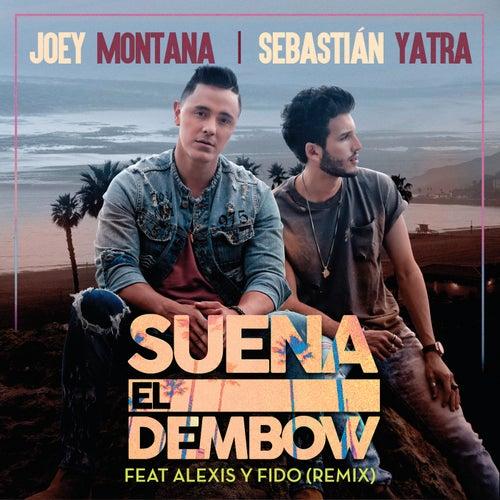 Suena El Dembow (Remix) de Joey Montana & Sebastián Yatra