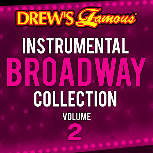 Drew's Famous Instrumental Broadway Collection Vol. 2 by The Hit Crew(1)