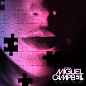 The Things I Tell You by Miguel Campbell